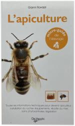 L'apiculture micro guide de l'élevage